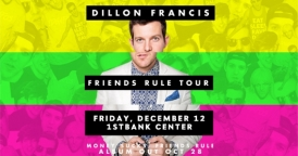 Dillon Francis @ 1stBank Center