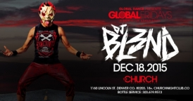 Global Fridays @ The Church Nightclub Featuring DJ Blend