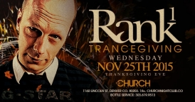 Trancegiving: Rank 1 @ The Church