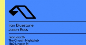 Anjunabeats Tour w/ ilan Bluestone & Jason Ross at The Church Nightclub