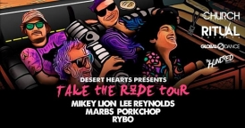 Desert Hearts Presents - Take The Ride Tour
