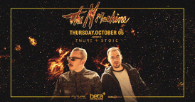 Future Thursdays feat. The M Machine w/ Tnure & Stoic